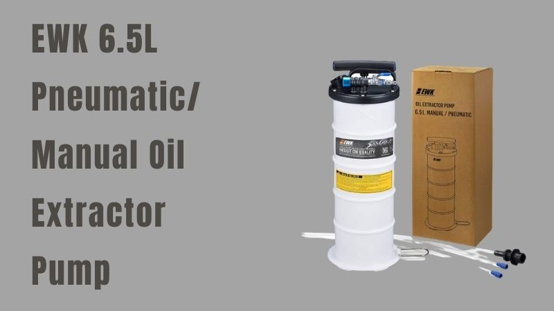 EWK 6.5L Pneumatic manual oil extractor pump